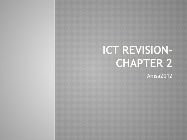 Preview of ICT Revision- Chapter 2