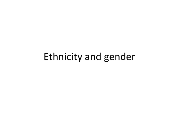 Preview of Ideologies in action- gender and ethnicity
