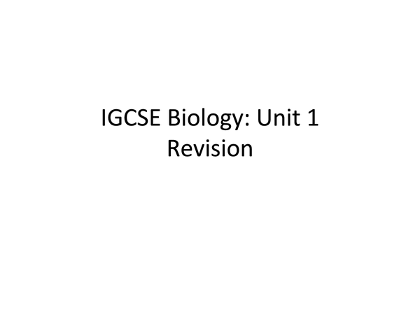 Preview of IGCSE Biology Revision: Unit 7