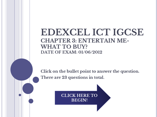 Preview of IGCSE ICT Chapter 3: Entertain me- what to buy?