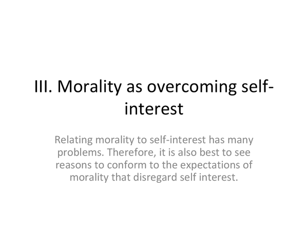Preview of III . MORALITY as OVERCOMING SELF INTEREST