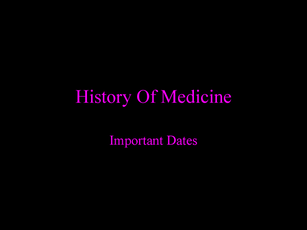 Preview of Important Dates in Medicine