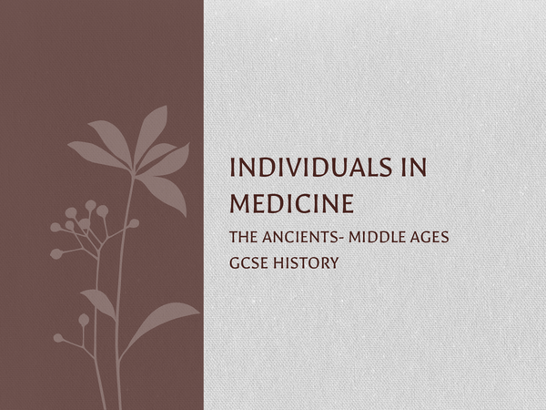 Preview of Individuals in Medicine- the ancients-middle ages