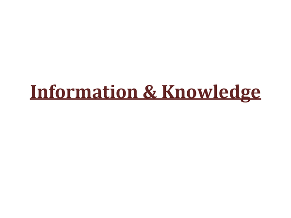 Preview of Information & Knowledge