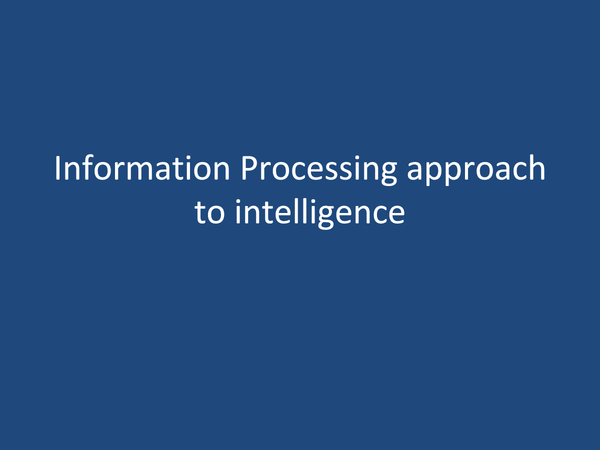 Preview of Information Processing Approach to Intelligence