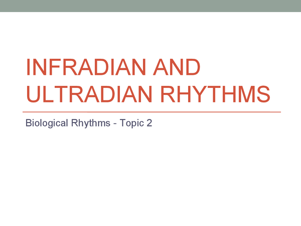 Preview of Infradian and Ultradian Rhythms