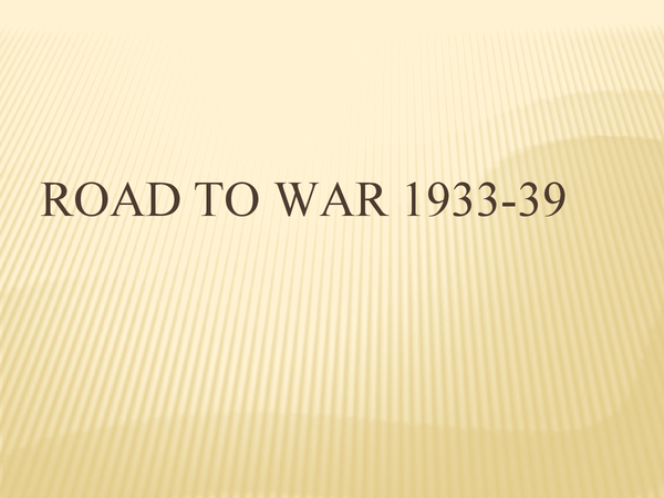 Preview of International Relations Paper - Road to War 1933-39