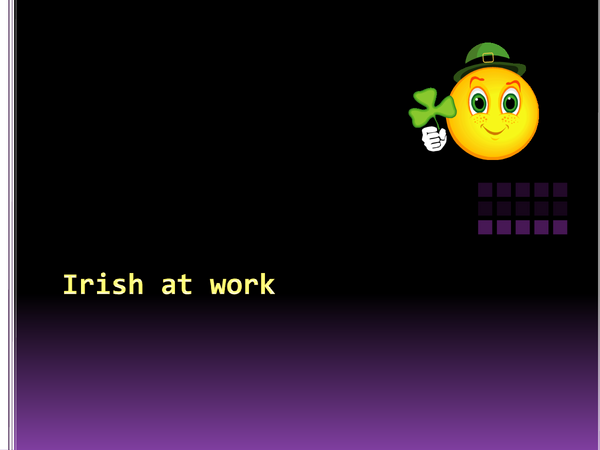 Preview of Irish at work