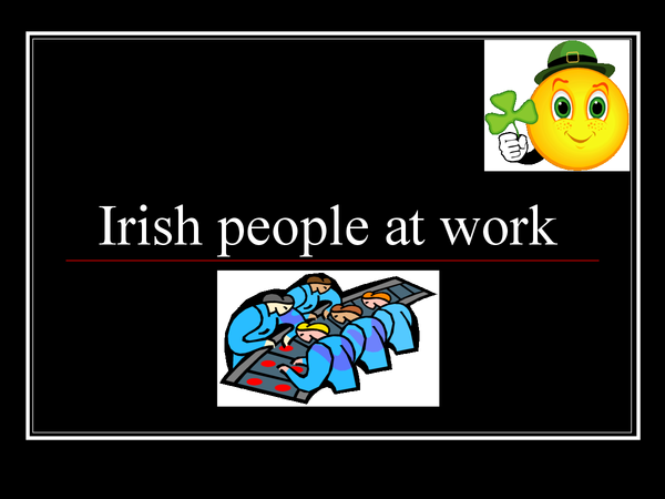 Preview of Irish people at work