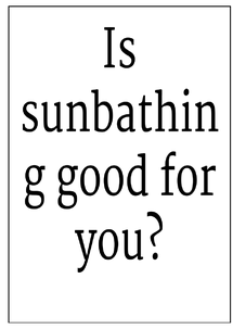 Preview of Is sun bathing good for you? Risks & benefits.