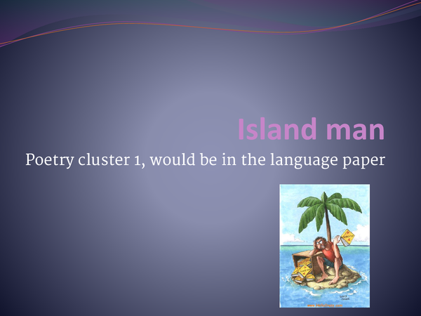 Preview of Island man (cluster 1 poetry)