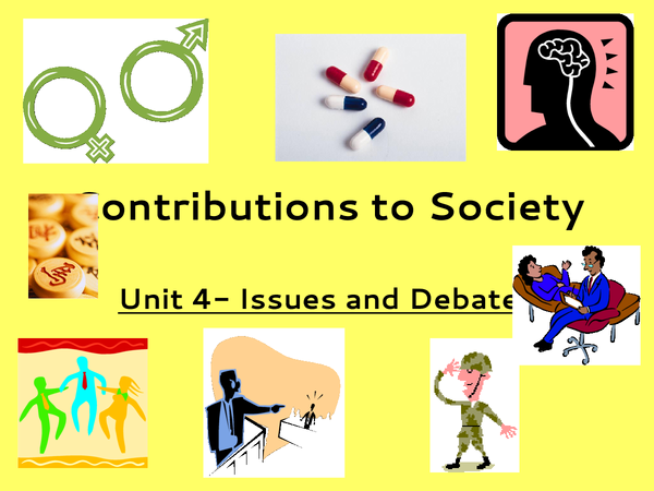 Preview of Issues and Debates: Contributions to Society