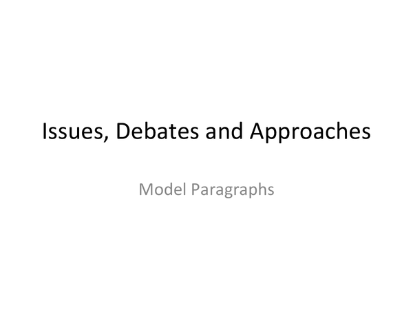 Preview of Issues, Debates and Approaches Powerpoint