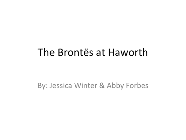 Preview of Jane Eyre context- Haworth