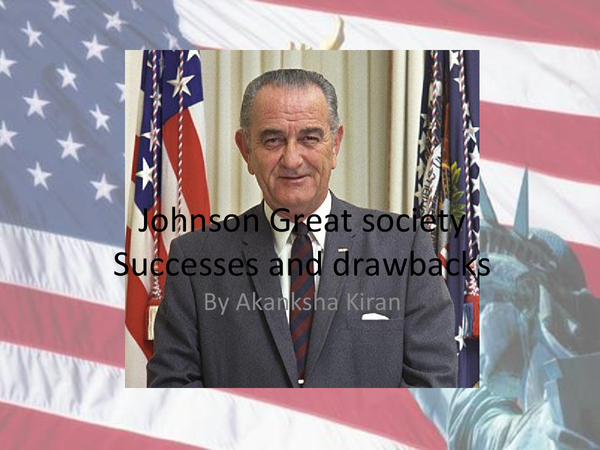 Preview of Johnson's great society success and failures