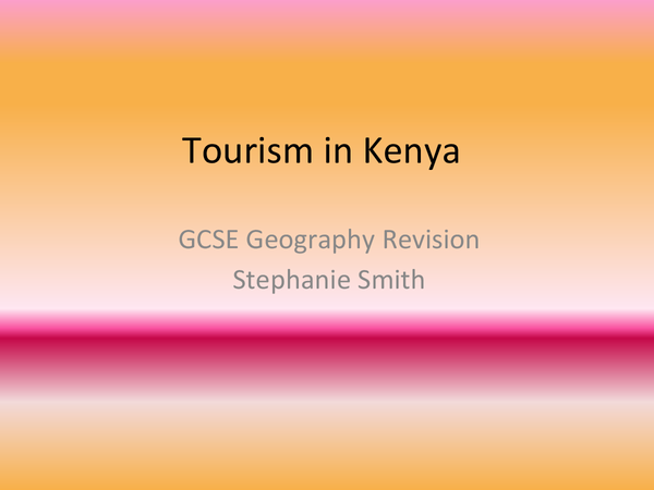 Preview of Kenya Case Study, Geography GCSE for AQA
