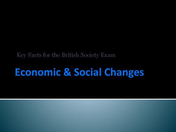 Preview of Key Facts for Economic and Social Changes