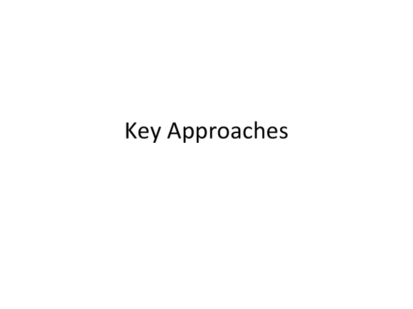 Preview of Key Approaches