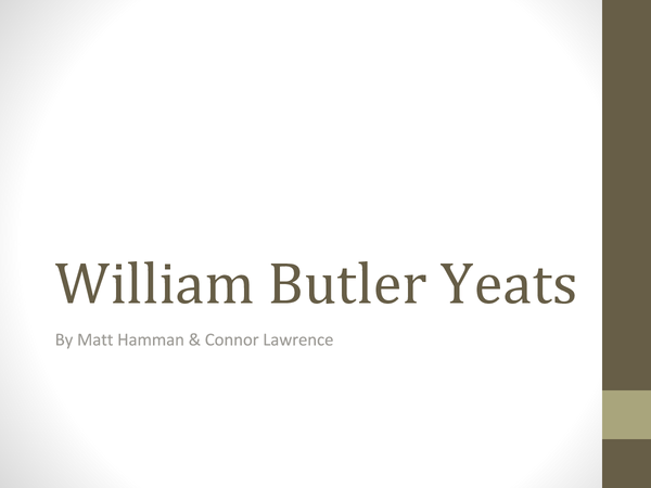 Preview of Key facts about W B Yeats