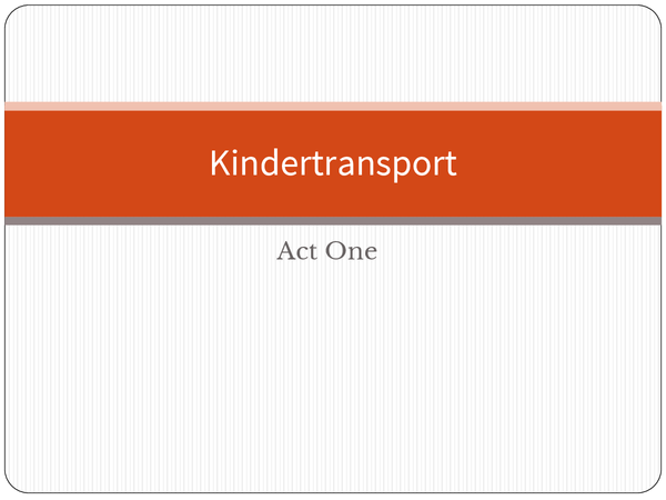 Preview of Kindertransport - Act One References and Timeline