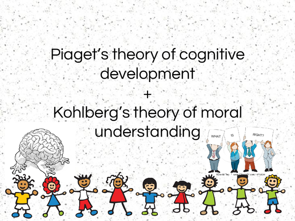 Preview of Kohlberg and Piagets theories of development
