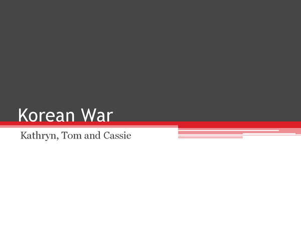 revision notes korean war Korean war: korean war, conflict (1950–53) between north korea, aided by china, and south korea, aided by the un with the us as principal participant.