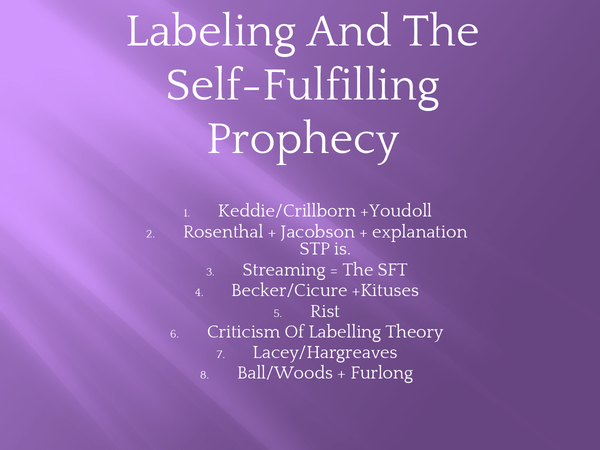 Preview of labelling and the self-fulfilling prophecy