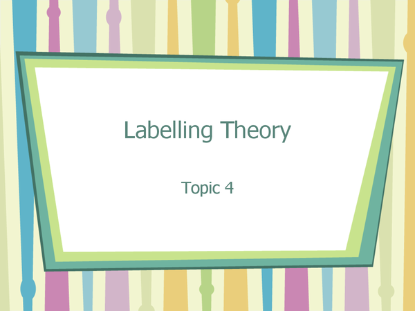 Preview of Labelling Theory