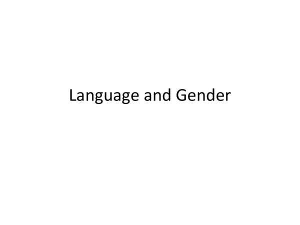 Preview of Language and Gender theories