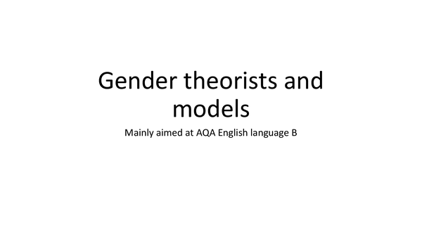 Preview of Language and gender theorists and models