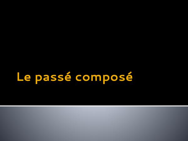 Preview of Le Passé Composé