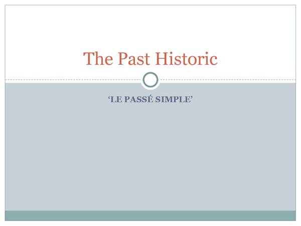 Preview of Le Passé Simple (Past Historic)