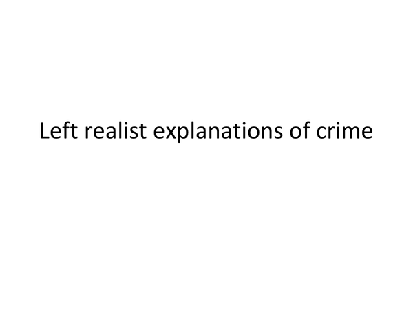 Preview of Left realist explanations of crime