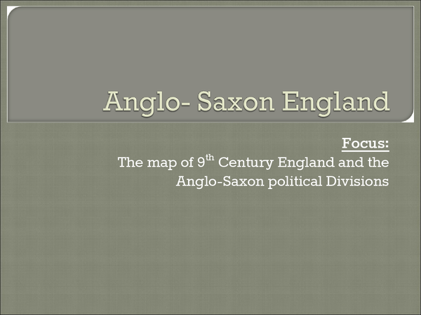 Preview of Lesson 1 - The Structure of Anglo-Saxon England