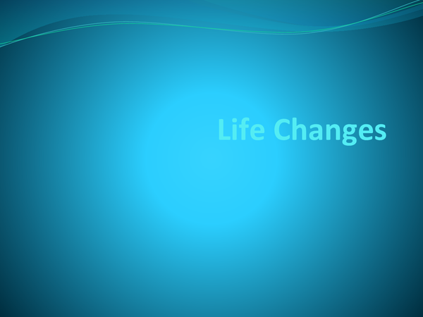 Preview of Life Changes Slideshow