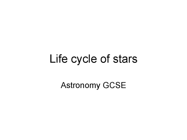 Preview of Life Cycle of Stars