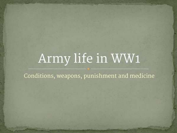 Preview of Life in the Army, WW1