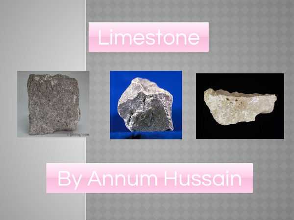 Preview of Limestone & Its Uses