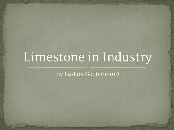 Preview of Limestone in Industry