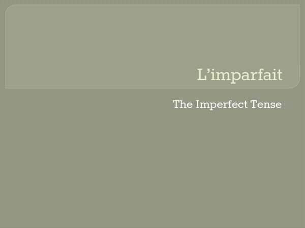 Preview of L'imparfait (imperfect)