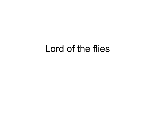 Preview of Lorsd of the Flies