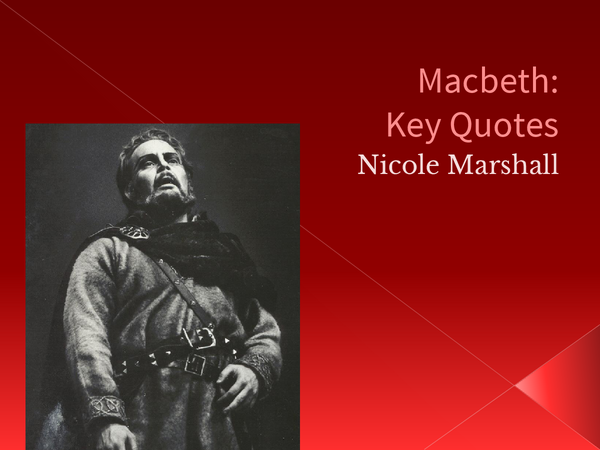 Preview of Macbeth: Key Quotes
