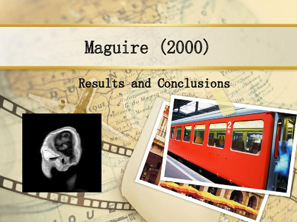 Preview of Maguire Study - Results and Conclusions