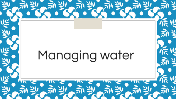 Preview of Managing water