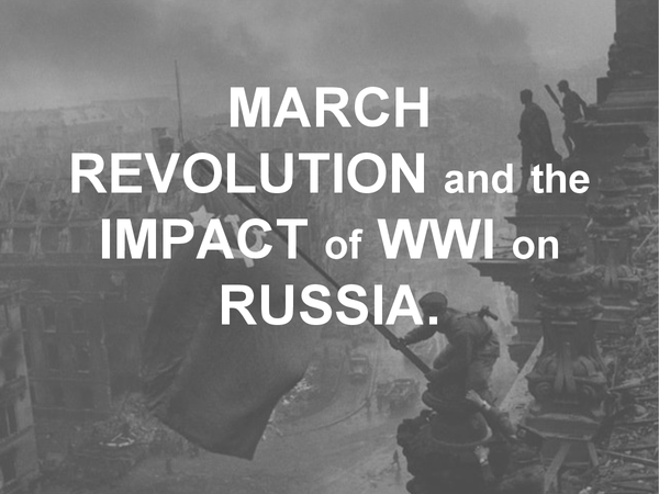 Preview of March Revolution and the Impact of WWI on Russia
