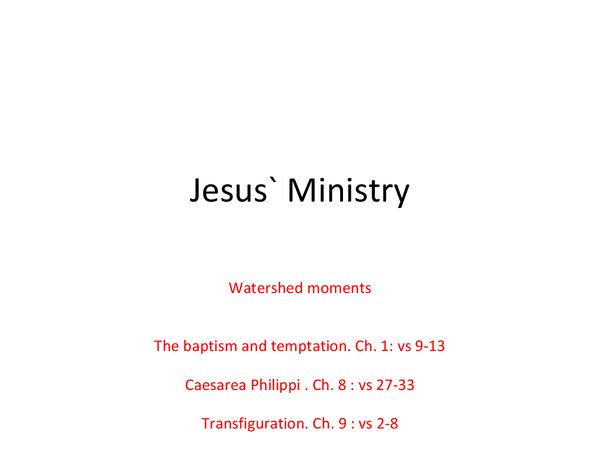 Preview of Marks Gospel Topic 2 - Ministry