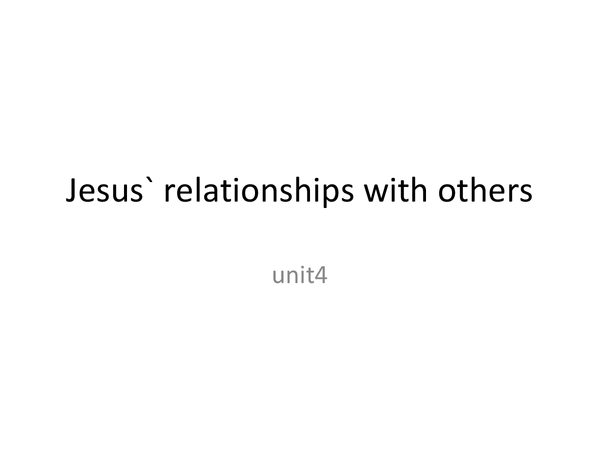 Preview of Marks Gospel Topic 5 - Jesus' Relationships with Others