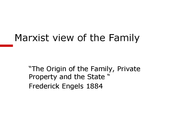 Preview of marxist prespec. on family