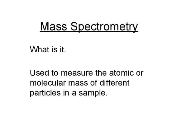Preview of Mass Spectrometry