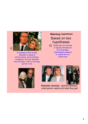 matching hypothesis The matching hypothesis is a popular psychological social psychology theory proposed by walster et al in 1966, it suggests why people become attracted to their partner.
